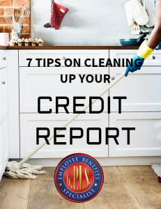 7 Tips on Cleaning up Your Credit Report